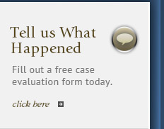 Fill out a free case evaluation form today.